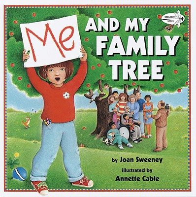 Me and My Family Tree By Sweeney, Joan/ Cable, Annette (ILT)